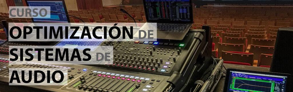 Curso Optimización de sistemas de audio